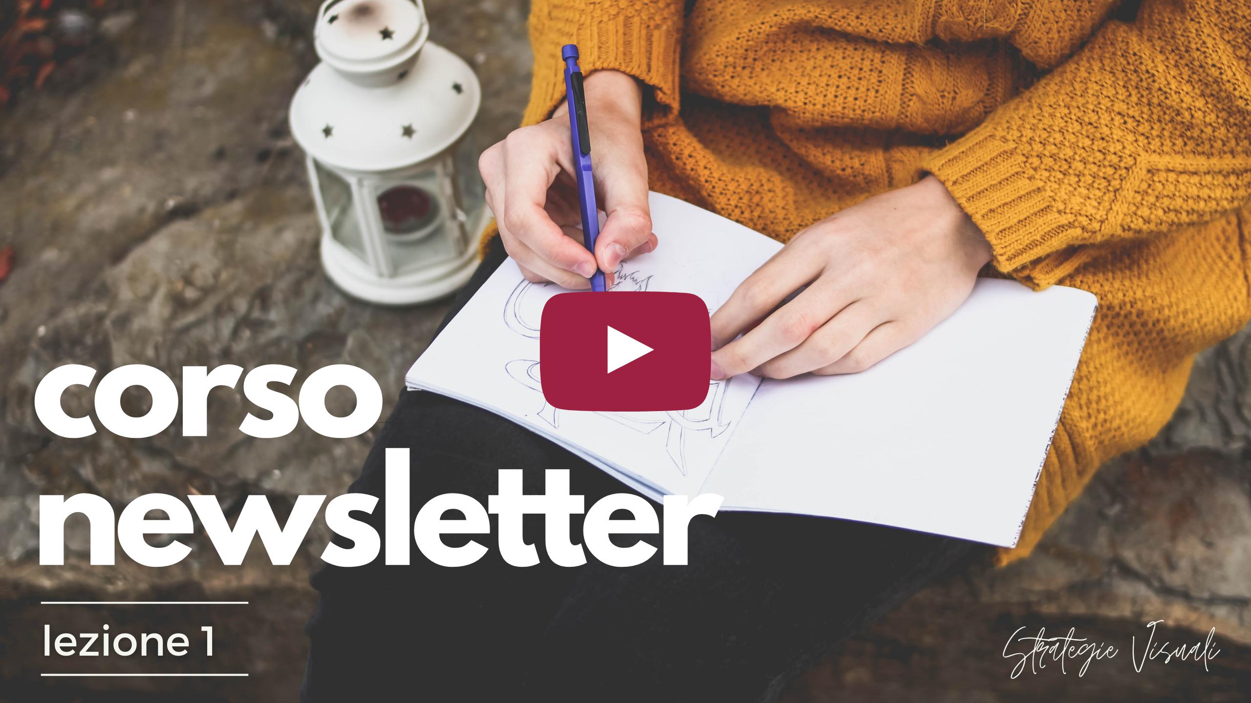 Newsletter | videocorso | lezione 10